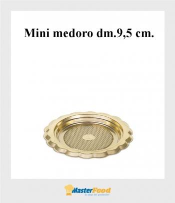 Monoporzione mini medoro dm.9,5 cm. oro (pz.100) Alcas
