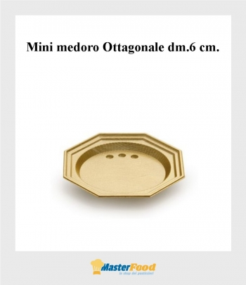 Monoporzione Mini medoro Ottagonale dm.6 cm. oro (pz.100) Alcas
